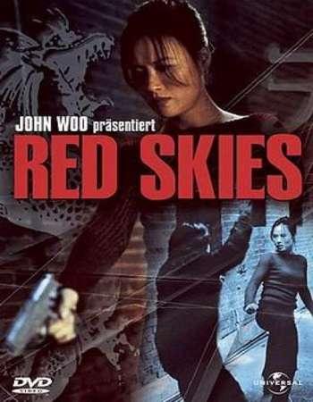 Red Skies 2002 Dual Audio Hindi Movie Download