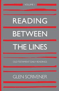 Reading Between the Lines by Glen Scrivener