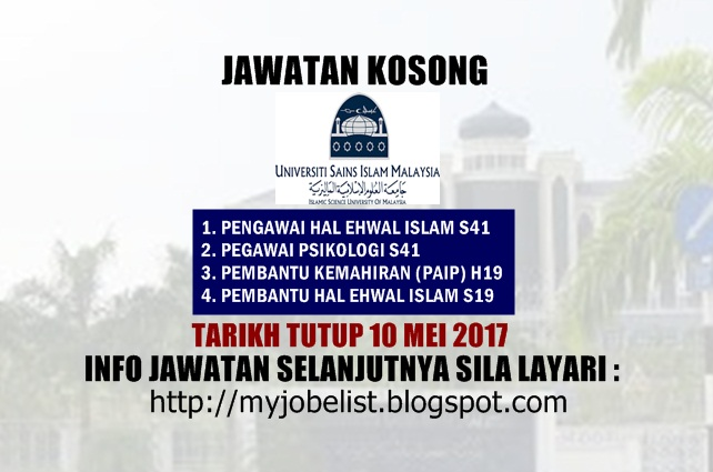 Jawatan Kosong Universiti Sains Islam Malaysia (USIM) Mei 2017