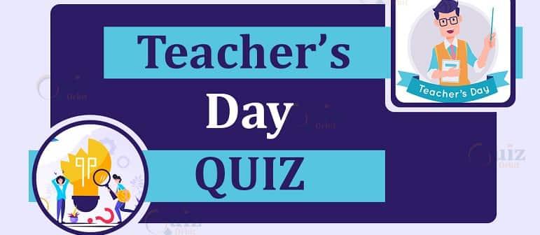 Teachers Day Quiz