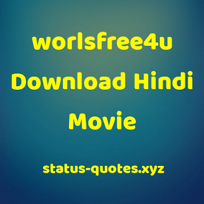 WorldFree4u- 300mb Movies Download In Hindi
