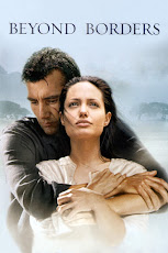 Beyond Borders (2003) ข้ามเส้นขอบฟ้าตามหารัก