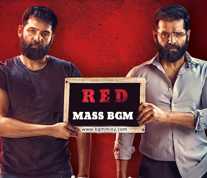 RED Teaser BGM Mix Download - RED Movie BGMs Download - BGM Mixy