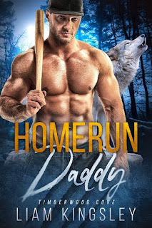 Homerun daddy | Timeberwood Cove #1 | Liam Kingsley