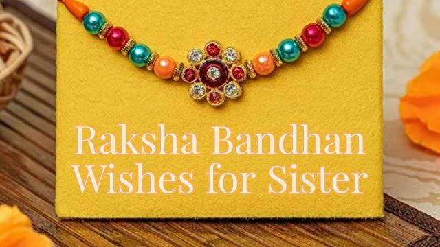 [2021] Raksha Bandhan wishes for sister in Hindi