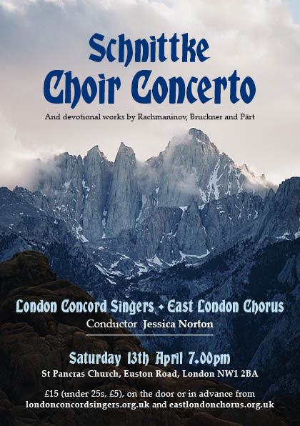 Schnittke: Choir Concerto - London Concord Singers, East London Chorus, Jessica Norton