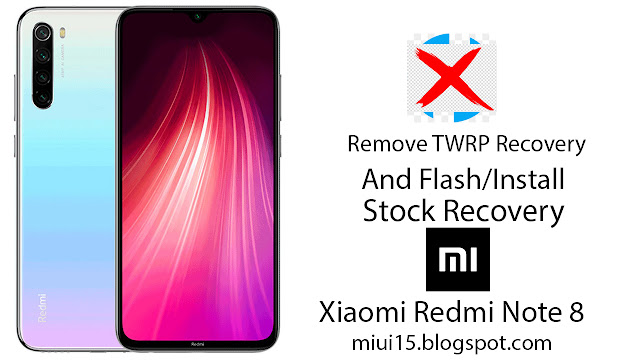 stock recovery for redmi note 8, download stock recovery for redmi note 8,