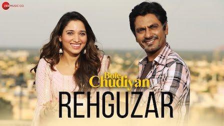Bole Chudiyan- Rehguzar Lyrics