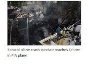 Survivors of the Karachi plane crash have reached Lahore on a PIA flight