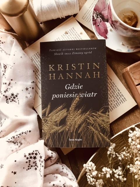 Kristin Hannah, Gdzie poniesie wiatr