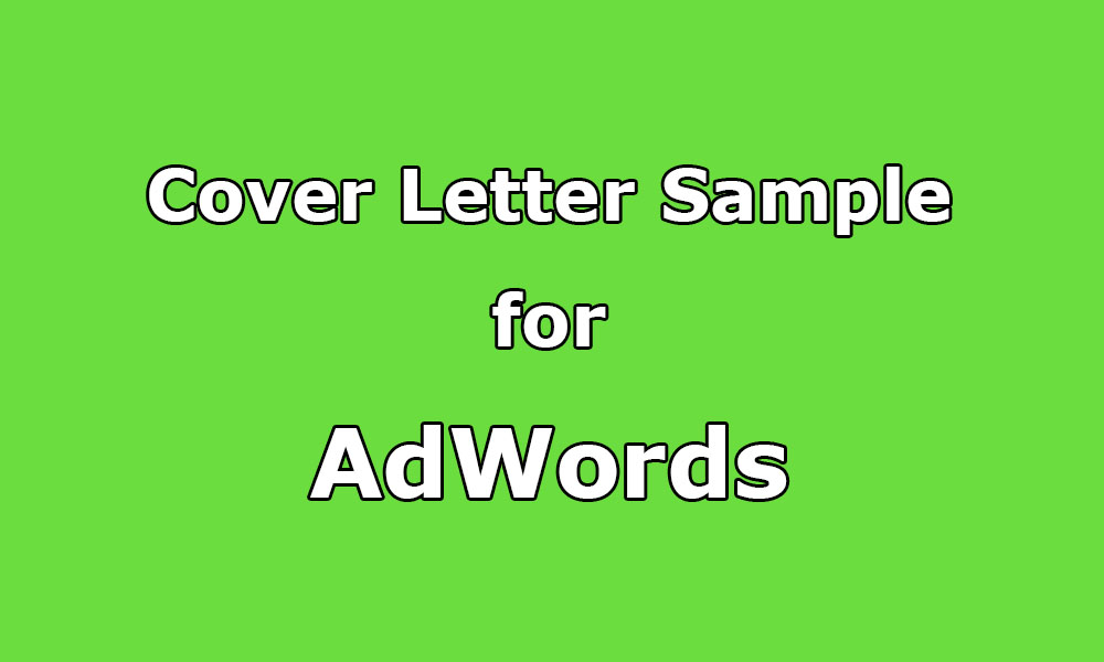 Cover Letter Sample For AdWords, Analytics And Search Console