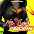 Audio | Mr Easy - Touch Me | Mp3 Download