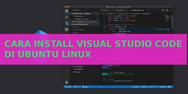 VS Code di Linux | Blog Linux Indonesia | Belajar Linux