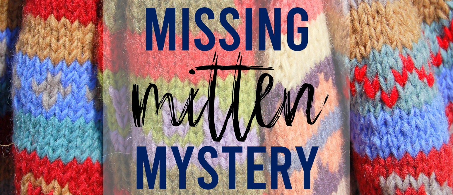The Missing Mitten Mystery book study companion activities winter K-1