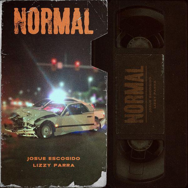 Josué Escogido – Normal (Feat.Lizzy Parra) (Single) 2021 (Exclusivo WC)