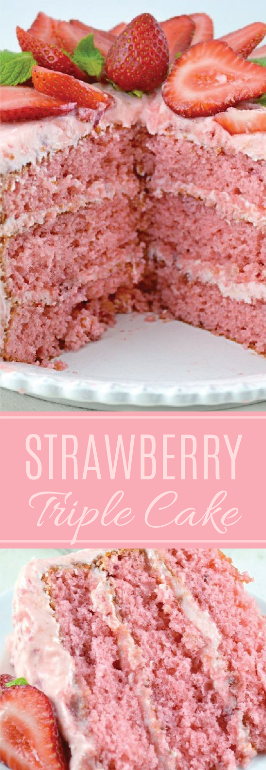Strawberry Triple Decker Cake #dessert #sweettreat
