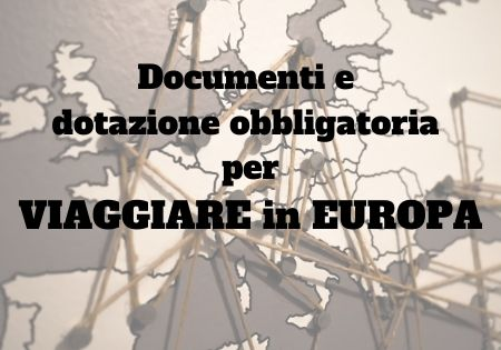 cosa serve per viaggiare in europa