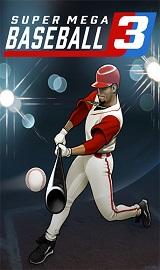 fa4d10c86fcc58249d1166a44b3e6856 - Super Mega Baseball 3 v1.0.43186.0