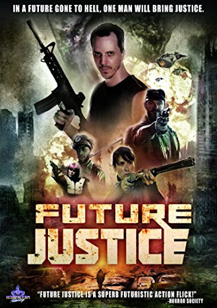 Poster Of Future Justice 2014 In Hindi Bluray 720P Free Download
