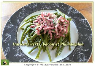 Vie quotidienne de FLaure: Haricots verts, bacon et Philadelphia