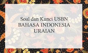 USBN Bahasa Indonesia Uraian dan Kunci Jawaban