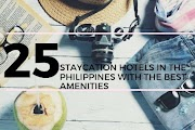 Top 25 PH Hotels with the best amenities for your staycation