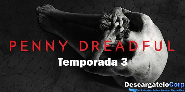 Penny Dreadful Temporada 3 HD 720p Latino