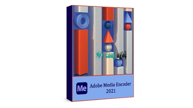 تحميل برنامج ادوبي ميديا انكودر Adobe Media Encoder CC 2021 كامل مع التفعيل
