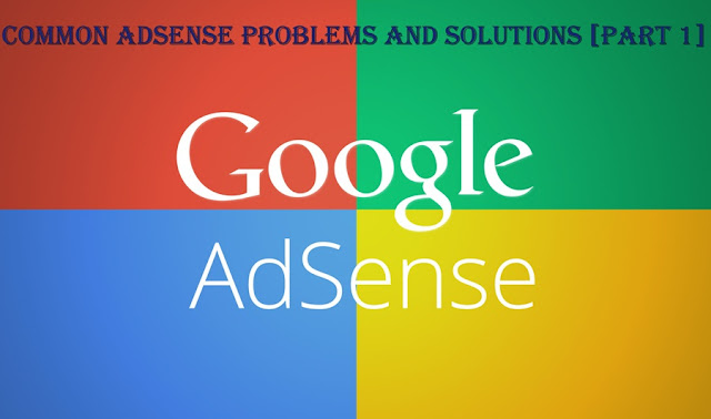 Common Adsense Problems & Their Solutions
