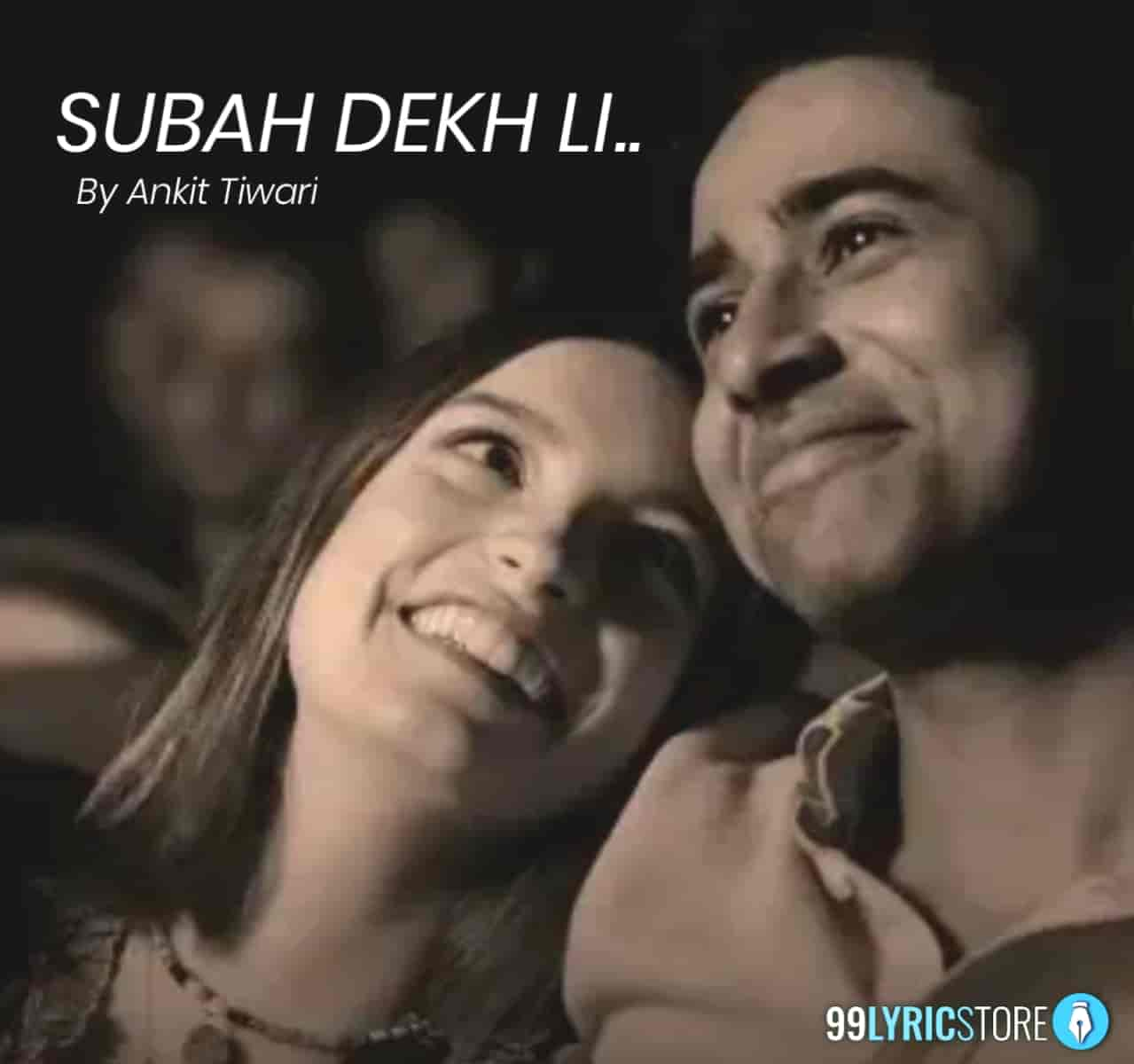 Subah Dekh Li Lyrics :- Ankit Tiwari given soulful voice in a very beautiful song Subah Dekh Li from Academy winning Life of Pi star Suraj Sharma starrer movie The Illegal. Music of this song given by Eric Neveux while this beautiful song Subah Dekh Li lyrics has penned by Sunayana Kachroo. This song is presented by Times Music label.