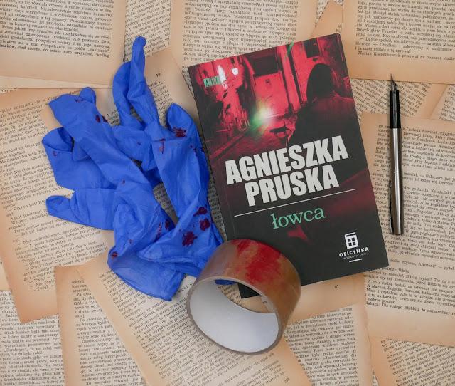 Powieść kryminalna Agnieszki Pruskiej Łowca