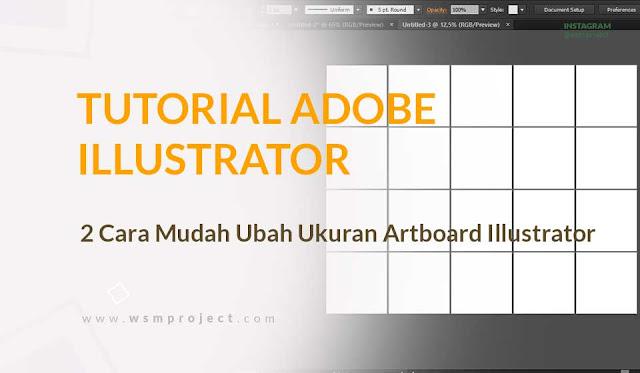 Merubah Ukuran Artboard di Adobe Illustrator