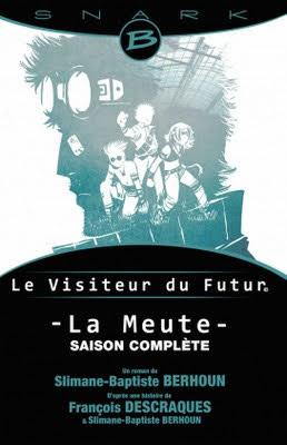 Le visiteur du futur - La meute - Couverture