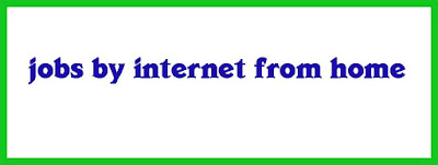 jobs by internet from home