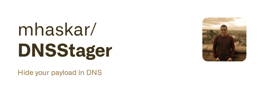 DNSStager : Hide Your Payload In DNS