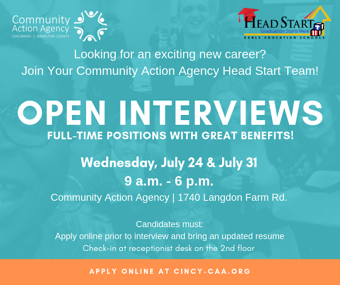 Open Interviews Wednesday July 24 & 31 - 9 AM to 6 PM