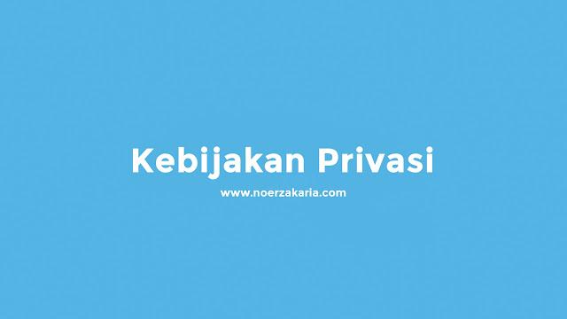 kebijakan privasi noer zakaria