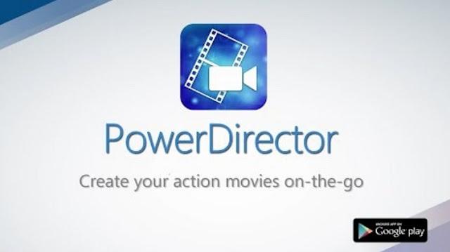 Aplikasi Video Editing PowerDirector - Swarariau.com