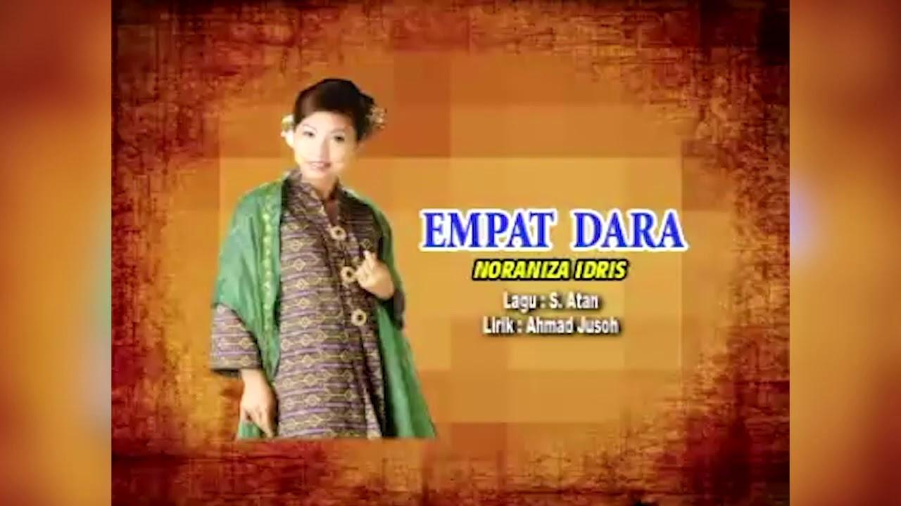 Lirik Lagu Empat Dara - Noraniza Idris