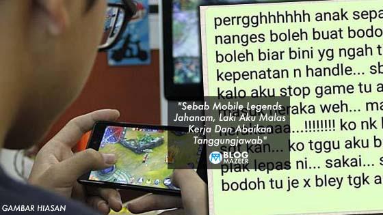 """""""Sebab Mobile Legends Jahanam, Laki Aku Malas Kerja Dan Abaikan Tanggungjawab"""""""