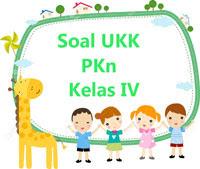 Soal UKK PKn Kelas 4 plus Kunci Jawaban