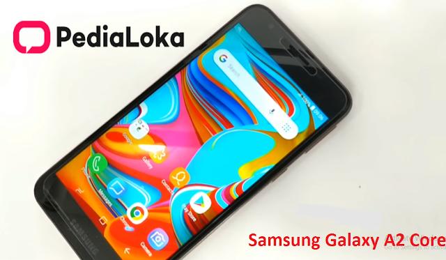 Solusi Ponsel Murah Tapi Tidak Murahan, Ini Dia Spesifikasi Dan Harga Samsung Galaxy A2 Core