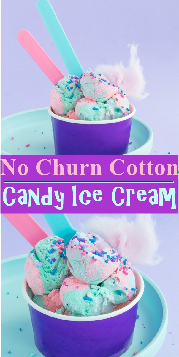 No Churn Cotton Candy Ice Cream Recipe #icecreamrecipes
