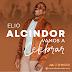 """Elio Alcindor presenta """"Vamos a celebrar"""", un llamado a la adoración que ahuyenta el dolor"""