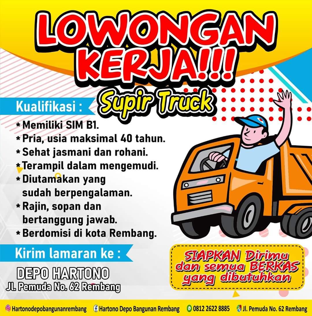 Lowongan Kerja Sopir Truck Toko Bangunan Depo Hartono Rembang Tanpa Syarat Pendidikan