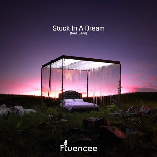 Fluencee Unveils New Single 'Stuck In a Dream'  ft. Janö