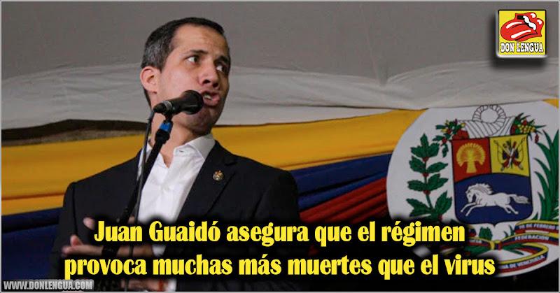 Juan Guaidó asegura que el régimen provoca muchas más muertes que el virus
