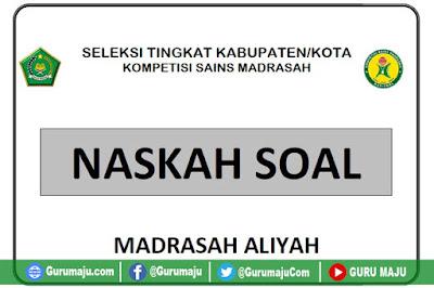 Prediksi Soal KSM 2019 MA (Madrasah Aliyah)
