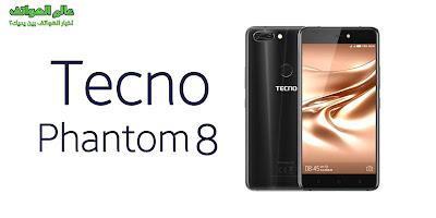 هاتف tecno phantom 8