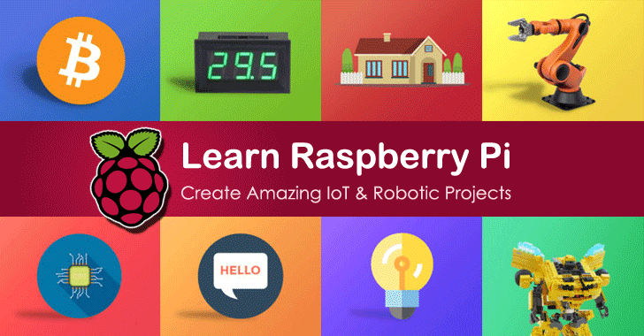 Raspberry Pi: Learn How to Build Amazing IoT & Robotics Projects at Home